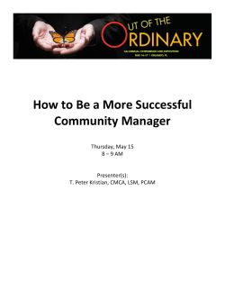 How to Be a More Successful Community Manager Thursday, May 15