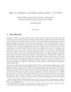 How to construct a stochastic power plant - A -Trial