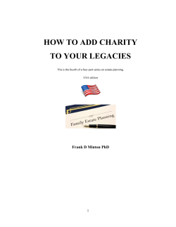 HOW TO ADD CHARITY TO YOUR LEGACIES Frank D Minton PhD
