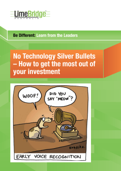 No Technology Silver Bullets your investment Be Different: