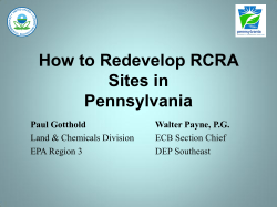How to Redevelop RCRA Sites in Pennsylvania Paul Gotthold