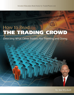 THE TRADING CROWD How to Read by Jim Wyckoff