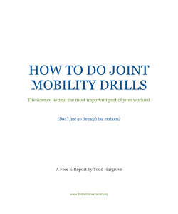 HOW TO DO JOINT MOBILITY DRILLS A Free E-Report by Todd Hargrove