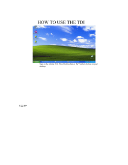 HOW TO USE THE TDI  4/22/09