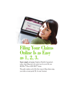 Filing Your Claims Online Is as Easy as 1, 2, 3.