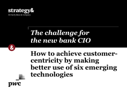 How to achieve customer- centricity by making better use of six emerging technologies