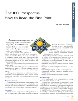 T he IPO Prospectus: How to Read the Fine Print A