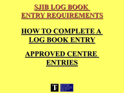 HOW TO COMPLETE A LOG BOOK ENTRY APPROVED CENTRE ENTRIES