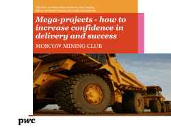 Mega-projects - how to increase confidence in delivery and success