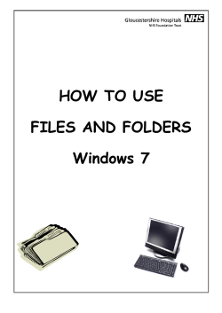 HOW TO USE FILES AND FOLDERS Windows 7