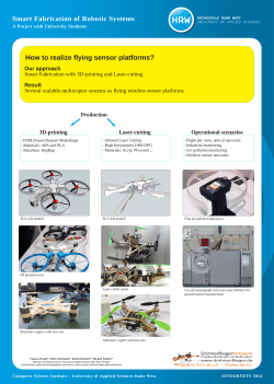 Smart Fabrication of Robotic Systems How to realize flying sensor platforms?