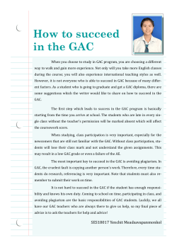 How to succeed in the GAC
