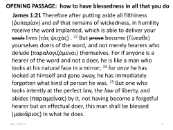 OPENING PASSAGE:  how to have blessedness in all that... James 1:21 all