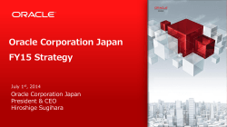 Oracle Corporation Japan FY15 Strategy President & CEO Hiroshige Sugihara