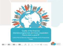 Quality of the Erasmus intensive programmes and future cooperation: