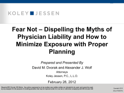 – Dispelling the Myths of Fear Not Physician Liability and How to