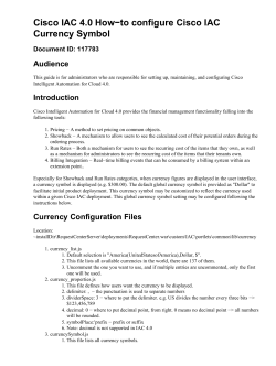 Cisco IAC 4.0 How−to configure Cisco IAC Currency Symbol Audience Document ID: 117783