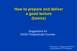 How to prepare and deliver a good lecture (basics)