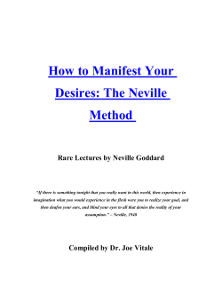 How to Manifest Your  Desires: The Neville  Method