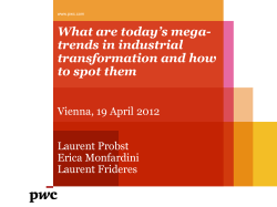 What are today's mega- trends in industrial transformation and how to spot them