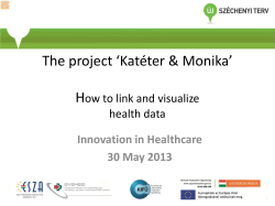 The project 'Katéter & Monika'  H ow to link and visualize