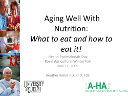 Aging Well With Nutrition: What to eat and how to eat it!