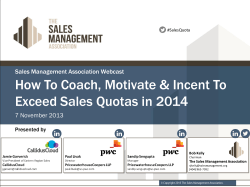 How To Coach, Motivate & Incent To Sales Management Association Webcast