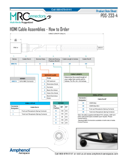 PDS-233-4 HDMI Cable Assemblies - How to Order onnectors Product Data Sheet