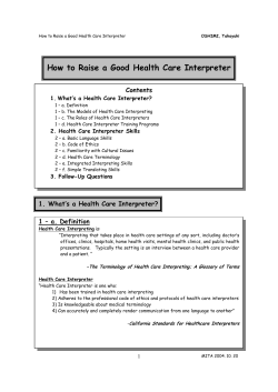 How to Raise a Good Health Care Interpreter Contents