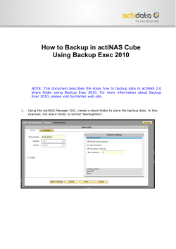 How to Backup in actiNAS Cube Using Backup Exec 2010