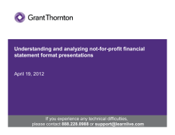 Understanding and analyzing not-for-profit financial statement format presentations April 19, 2012