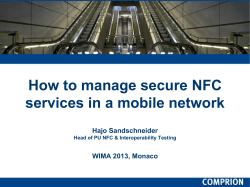 How to manage secure NFC services in a mobile network Hajo Sandschneider