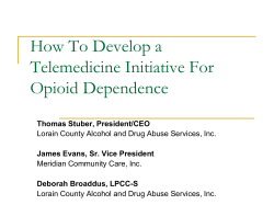 How To Develop a Telemedicine Initiative For Opioid Dependence