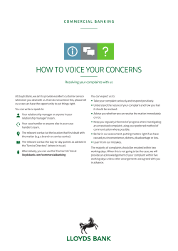 HOW TO VOICE YOUR CONCERNS • Resolving your complaints with us