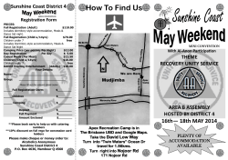 How To Find Us  16th— 18th MAY 2014 Sunshine Coast District 4