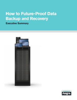 How to Future-Proof Data Backup and Recovery Executive Summary
