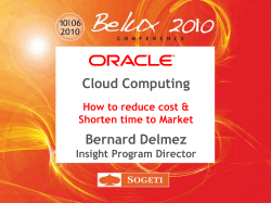Cloud Computing Bernard Delmez How to reduce cost & Shorten time to Market