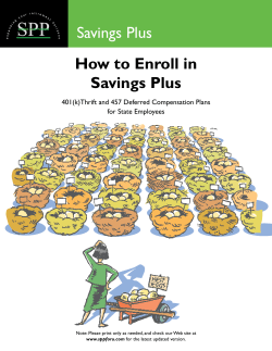 SPP How to Enroll in Savings Plus 401(k)Thrift and 457 Deferred Compensation Plans