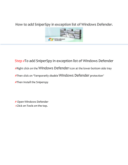 How to add SniperSpy in exception list of Windows Defender. Step