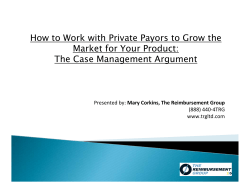 How to Work with Private Payors to Grow the Mary Corkins, The Reimbursement Group