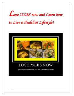 L ose 25LBS now and Learn how to Live a Healthier Lifestyle!