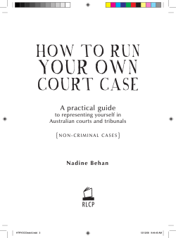 A practical guide Nadine Behan to representing yourself in Australian courts and tribunals