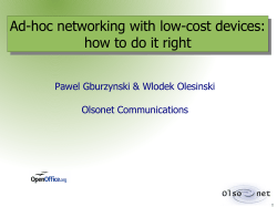Ad-hoc networking with low-cost devices: how to do it right Olsonet Communications
