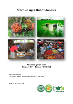 Start-up Agri-Hub Indonesia Annexes Quick scan January 17 – January 29 2013