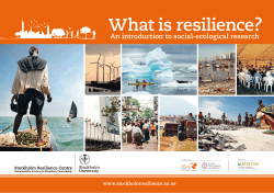 What is resilience? An introduction to social-ecological research www.stockholmresilience.su.se MB