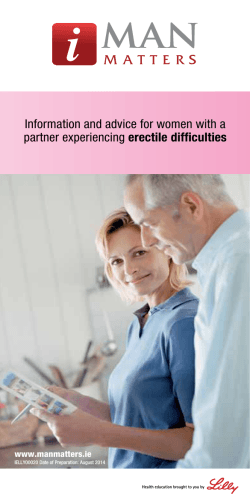 Information and advice for women with a partner experiencing erectile difficulties www.manmatters.ie