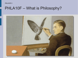 PHLA10F – What is Philosophy? PHLA10F 2