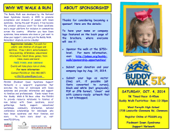 WHY WE WALK & RUN ABOUT SPONSORSHIP Thanks for considering becoming a