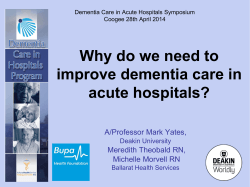 Why do we need to improve dementia care in acute hospitals?