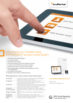 Why should you consider using the TruPortal IP access control system